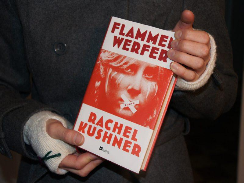 Rahel Kushner Flammenwerfer